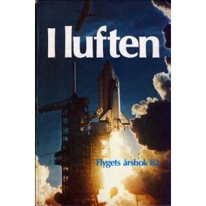 I luften - Flygets årsbok 1982