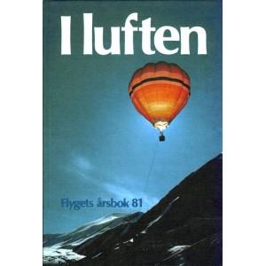 I luften - Flygets årsbok 1981