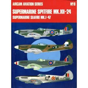 Supermarine Spitfire Mk.12-24 and Supermarine Seafire Mk.1-47