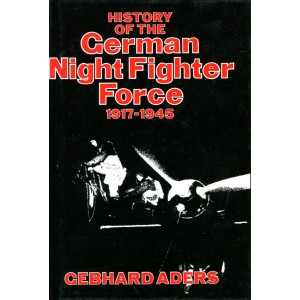 History of the German Night Fighter Force, 1917-45