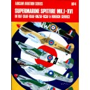 Supermarine Spitfire Mk. I - XVI in RAF, SAAF, RAAF, RNZAF, RCAF and Foreign Service