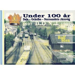 UNDER 100 ÅR. Dala-Ockelbo-Norrsundets Järnväg