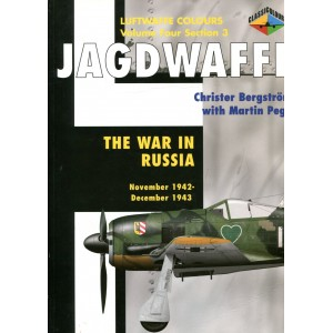 Jagdwaffe Volume 4, Section 3 - The War in Russia, November 1942 - December 1943