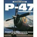 P-47 Thunderbolt - Combat and Development History of the Thunderbolt