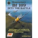 Messerschmitt Bf 109 into the Battle