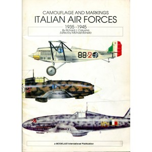 Camouflage and Markings Italian Air Forces 1935-1945
