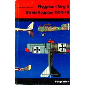 Flygplan i färg 5 - Stridsflygplan 1914-19