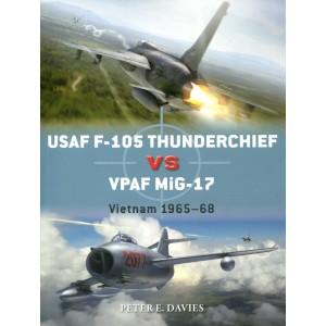 USAF F-105 Thunderchief vs VPAF MiG-17