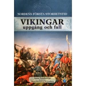 Vikingar - uppgång och fall