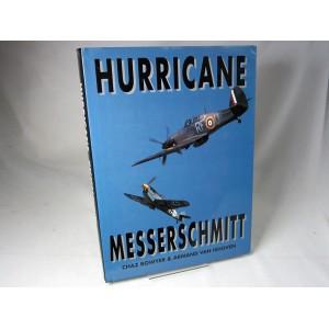 Hurricane & Messerschmitt