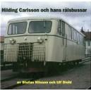 Hilding Carlsson och hans rälsbussar