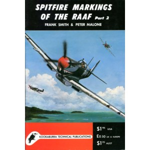 Spitfire Markings of The RAAF Part 2