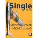 Single No.05: Mikoyan Gurevich MiG-17F/Lim-5