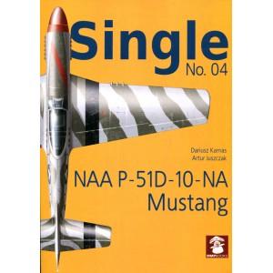 Single No.04: NAA P-51D-10-NA Mustang
