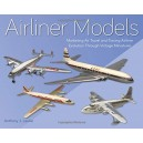 Airliner Models: Marketing Air Travel and Tracing Airliner Evolution Through Vintage Miniatures