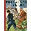 Pojkarnas flygbok 1947: Med Biggles över Kanalen