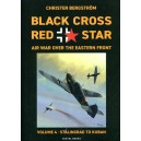 Black Cross Red Star – Air War Over the Eastern Front : Volume 4, Stalingrad to Kuban 1942-1943