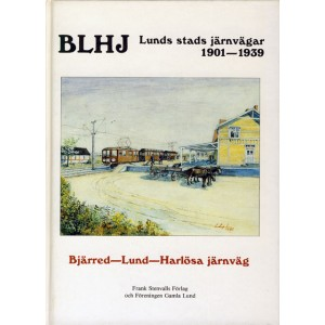 BLHJ Lunds stads järnvägar 1901-1939