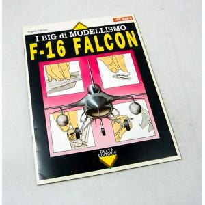 I Big di Modellismo F-16 Falcon