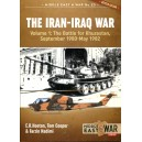 The Iran-Iraq War: Volume 1, The Battle for Khuzestan, September 1980-May 1982