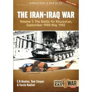 The Iran-Iraq War: Volume 1, The Battle for Khuzestan, September 1980-May 1982