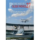 French Flying Boats 1918-1939 (Polish Wings)