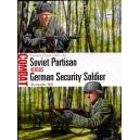 Soviet Partisan vs German Security Soldier Eastern Front 1941–44
