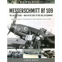 Images of War: MESSERSCHMITT Bf 109: The Latter Years - War in the East to the Fall of Germany