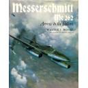 Messerschmitt Me 262 Arrow to the Future