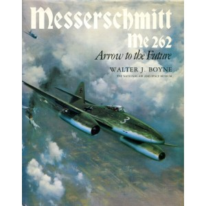 Messerschmitt Me 262 Arrow to the Future