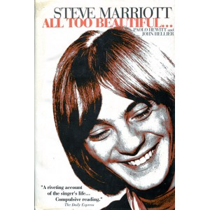 Steve Marriott - All too beautiful...