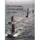 Det Svenska ubåtsvapnet 1904-2004