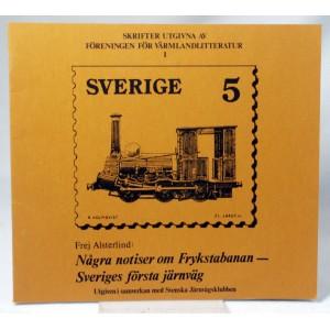Några notiser om Frykstabanan - Sveriges första järnväg