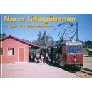 Norra Lidingöbanan - Tåget till trädgårdsstaden