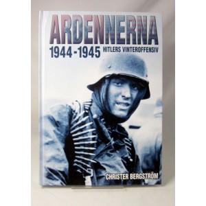 Ardennerna 1944-1945 : Hitlers vinteroffensiv