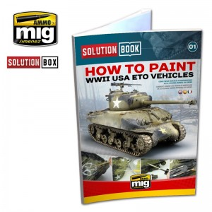 Solution Book - How to Paint WWII USA ETO Vehicles