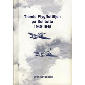 Tionde Flygflottiljen på Bulltofta 1940-1945