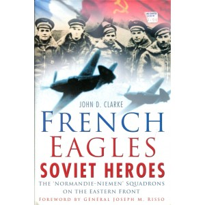 French Eagles Soviet Heroes