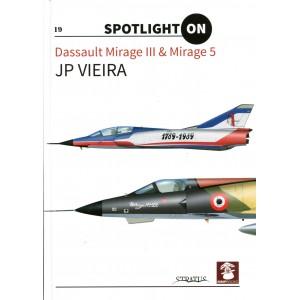 Spotlight On: Dassault Mirage III & Mirage 5