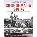 Siege of Malta 1940-42: Rare Photographs from Wartime Archives (Images of War)