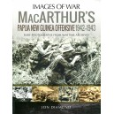 MacArthur's Papua New Guinea Offensive, 1942-1943: Rare Photographs from Wartime Archives (Images of War)