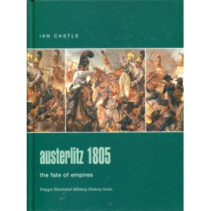 Austerlitz 1805: The Fate of Empires