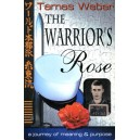 Warrior's Rose