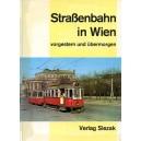 Strassenbahn in Wien -- vorgestern und ubermorgen