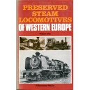 Preserved Steam Locomotives of Western Europe, Volume 1