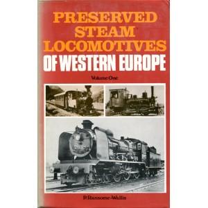 Preserved Steam Locomotives of Western Europe, Volume 1