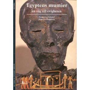 Egyptiens mumier en väg till evigheten