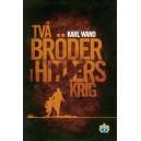 Två bröder i Hitlers Krig