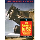 Luftwaffe at War 20 - The Junkers Ju 52 The Luftwaffe's Workhorse
