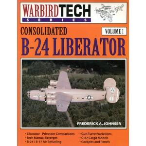Consolidated B-24 Liberator - Warbird Tech Vol. 1